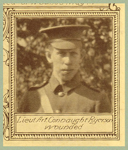 Newspaper Clipping (4)– Lt. Arthur Connaught Ryerson was the brother of Captain George Crowther Ryerson. The Varsity War Supplement, University of Toronto, July 1915.