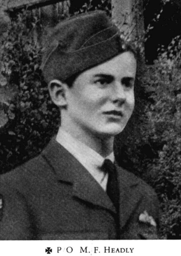 """Photo of Michael Headly– Headly, Michael Francis - Pilot Officer. Born 19th August, 1923, at Oliver, B.C. Educated at the County School, Milford, Wales, and the Grammar School, Haverfordwest, Wales. Entered the service of the Bank 19th June, 1940. Served at Mission City and Salmon Arm, B.C. Enlisted 7th October, 1941, from the latter branch in R.C.A.F. Sergeant in 1942; Flight Sergeant in 1943; Pilot Officer with effect as from 21st January, 1944. Trained at Edmonton, Alta., Fort William, Ont., and Brandon, Man. Overseas in October, 1943. Attached R.A.F.  Reported missing after air operations on 21st January, 1944. Officially presumed dead March, 1945.  One of the two survivors of the crew, the Wireless Operator, wrote: 'We were shot down by a German night fighter on our way to Magdeburg. Our aircraft was on fire and Mike gave the order to leave the aircraft. Our Bomb Aimer, Engineer and Mid Upper Gunner were all killed in the aircraft. The Rear Gunner was O.K. and said he was leaving, but I never heard any more of him. The Navigator left. After I put Mike's chute on, he said I had to leave. This I did, and I know that he gave his life for me as he would not leave the aircraft.""""  (Pilot Officer Headly was related on the maternal side to Fletcher Christian, R.N., the leader of the mutiny on board H.M.S. BOUNTY in 1789.)  From a memorial booklet prepared by the Canadian Bank of Commerce."""